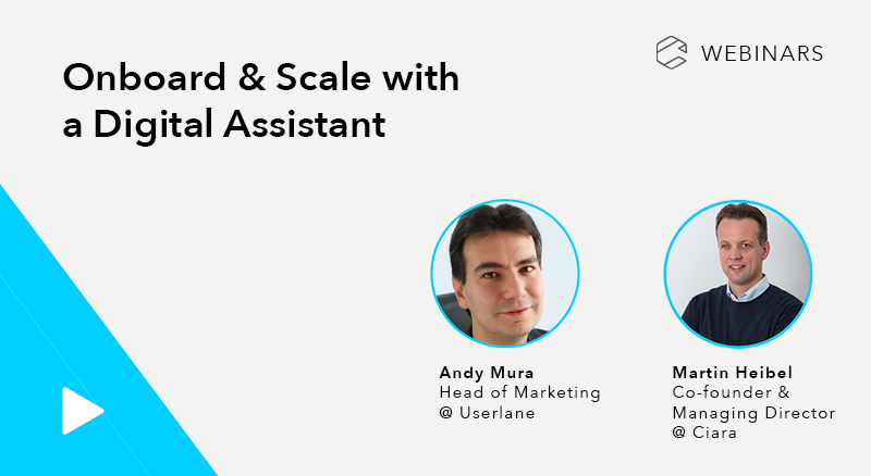 Onboard & Scale with a Digital Assistant