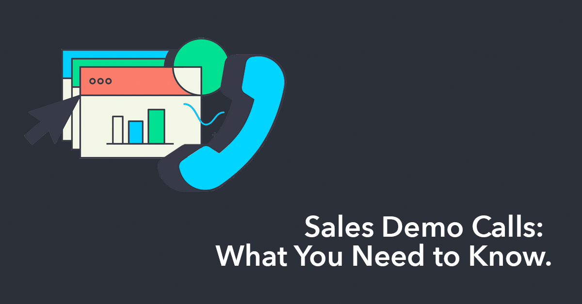 Sales Demo Calls: What You Need to Know