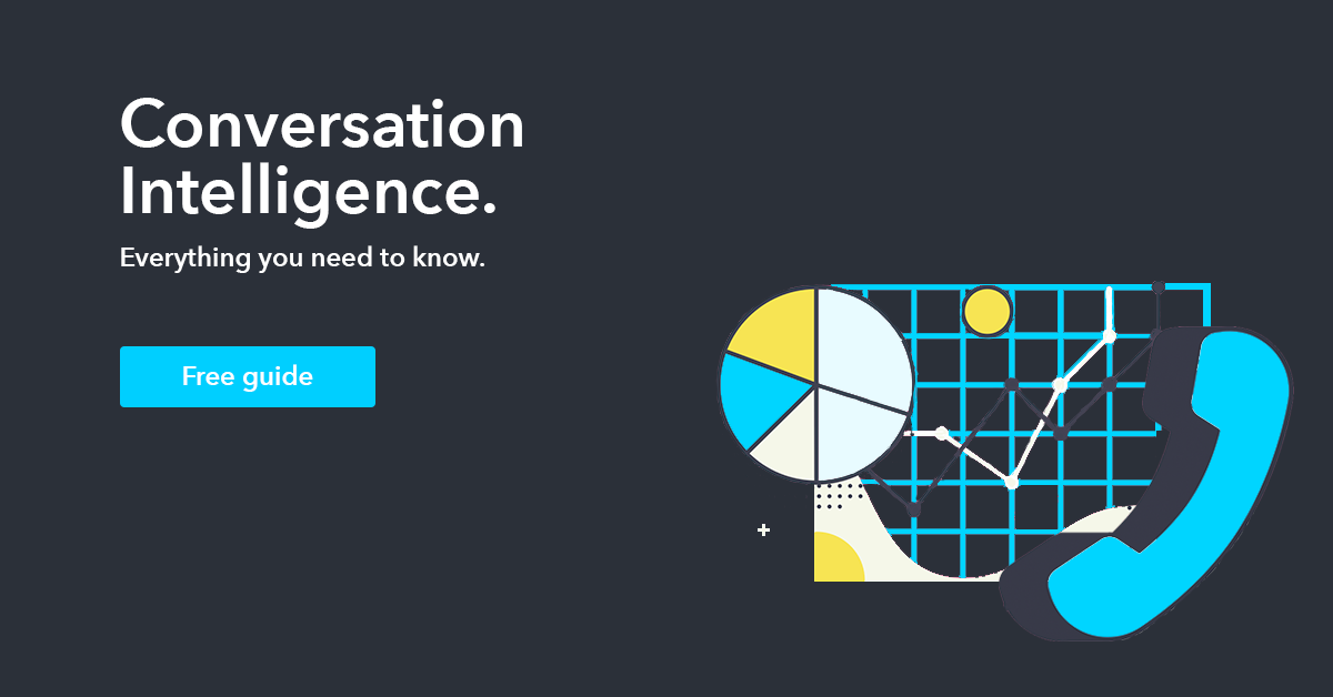 Conversation Intelligence - Everything you need to know