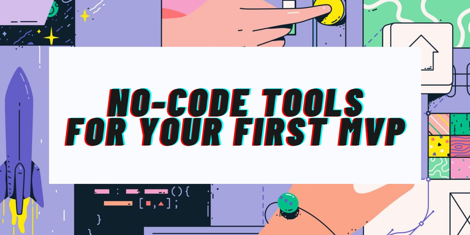 no code tools for your mvp