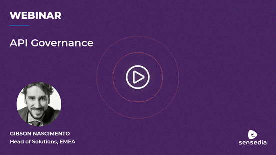Webinar: API Governance and its importance in an API strategy
