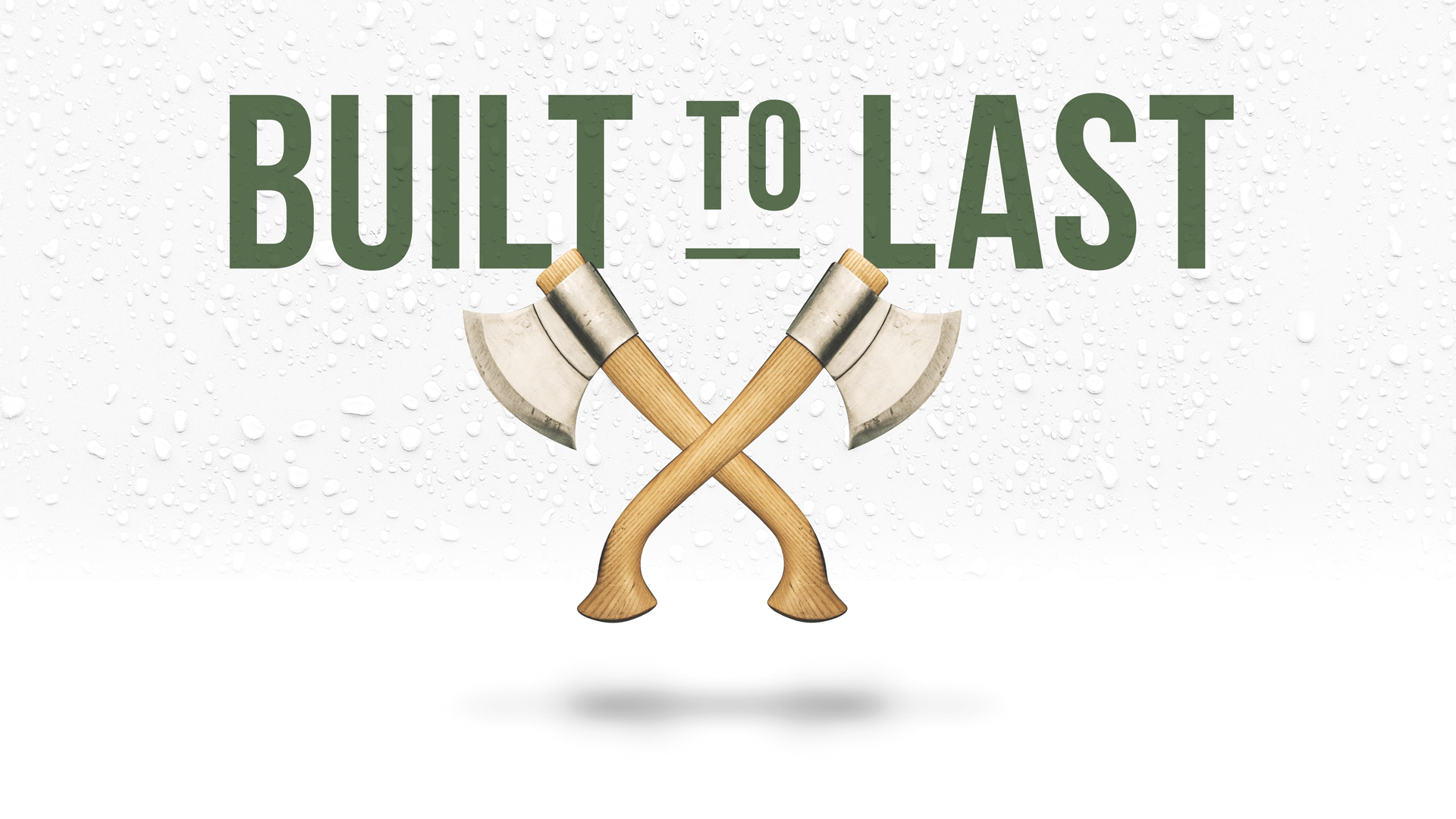 Subsistence supply company Built To Last graphic with crossed axes