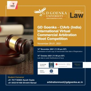 FIFTH EDITION OF GD GOENKA – CIARB (INDIA) INTERNATIONAL VIRTUAL COMMERCIAL ARBITRATION COMPETITION 2021