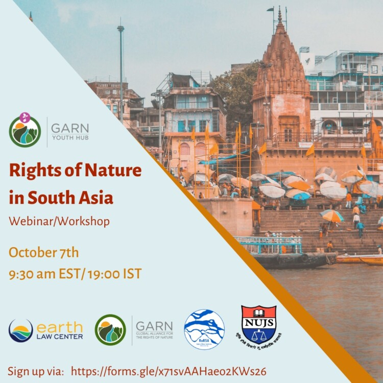 Webinar and Workshop on Rights of Nature in South Asia by GARN Youth Hub, NUJS and Others