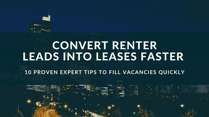 Read this article to learn how property managers and landlords can lead to lease faster and quicker in 10 simple ways.