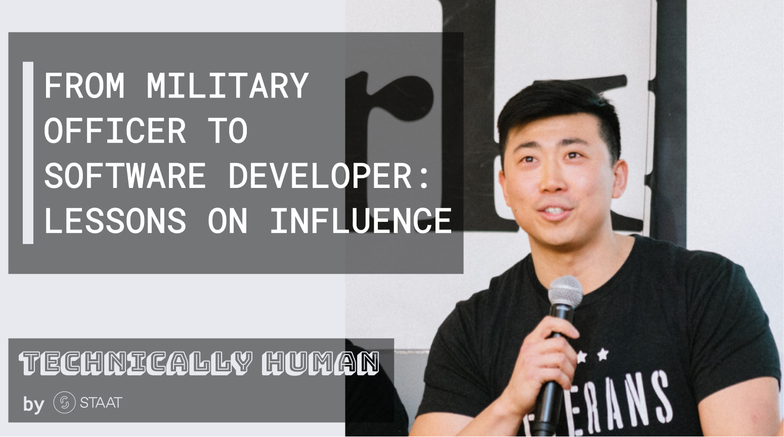 From Military Officer to Software Developer: Lessons on Influence