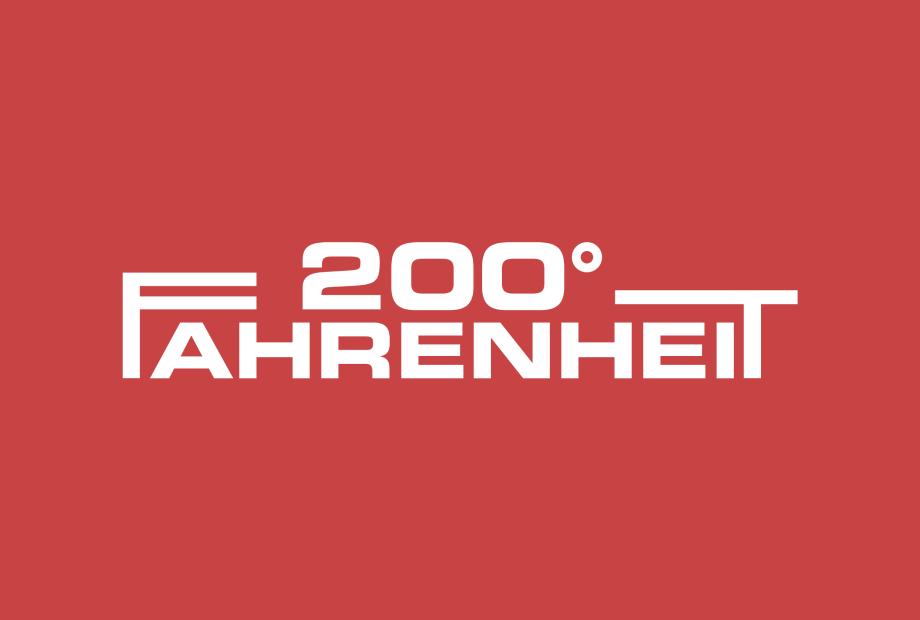 200° Fahrenheit, our newest client.