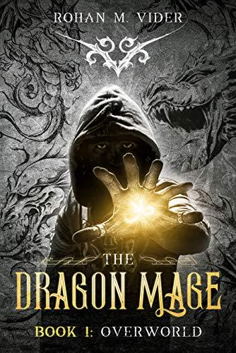 Overworld, The Dragon Mage Saga