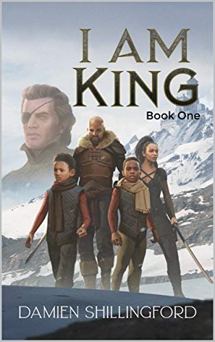 I Am King: Book One