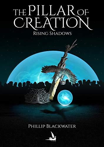 Rising Shadows (The Pillar of Creation #1)