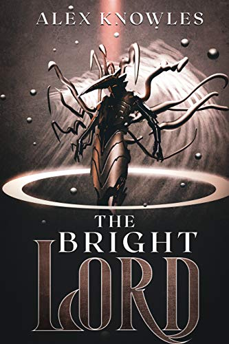 The Bright Lord