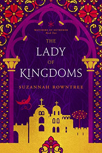The Lady of Kingdoms