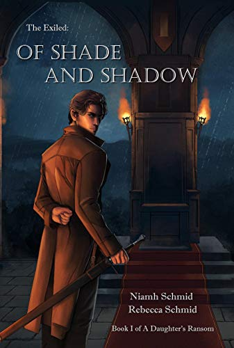 The Exiled: Of Shade and Shadow