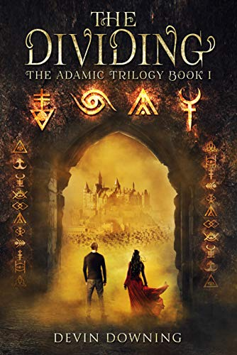The Dividing: The Adamic Trilogy Book 1