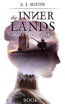 The Inner Lands: Something Stirs
