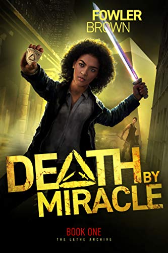 Death by Miracle