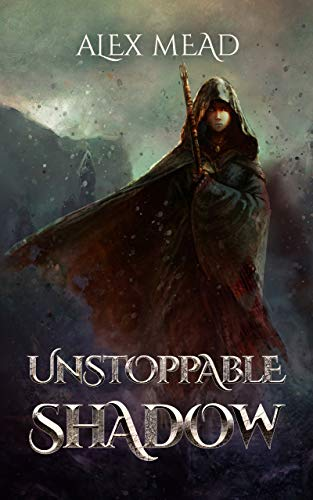 Unstoppable Shadow
