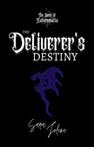 The Deliverer's Destiny