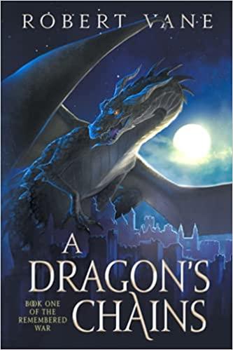 A Dragon's Chains