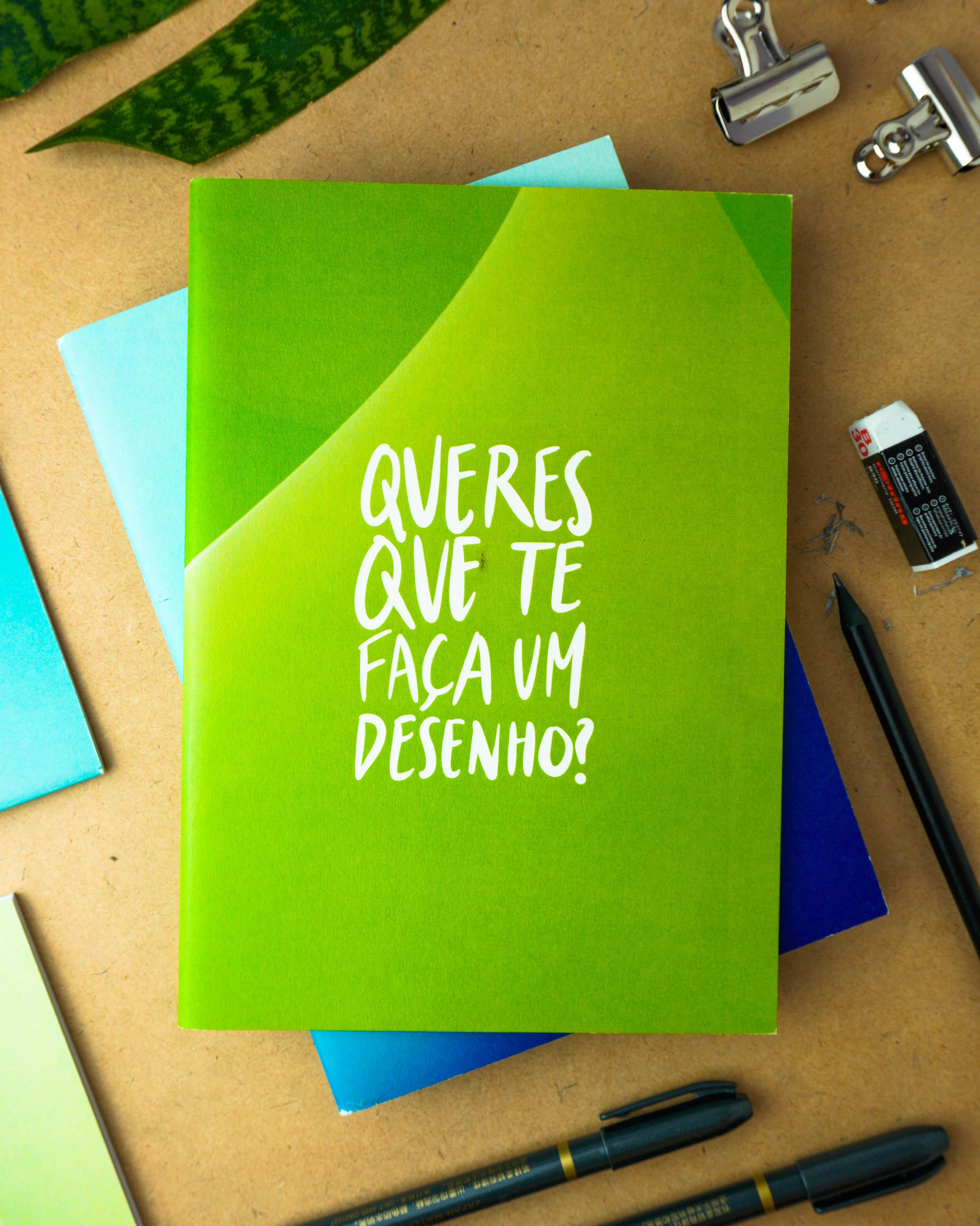 Queres que te faça um desenho? - The Ironic Notebook
