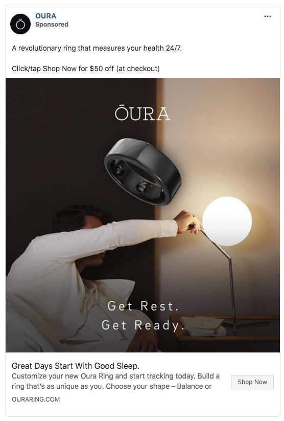 Oura ring ad that says 'Get rest. Get ready'. This is a Facebook advertisement that is pushing them to purchase.
