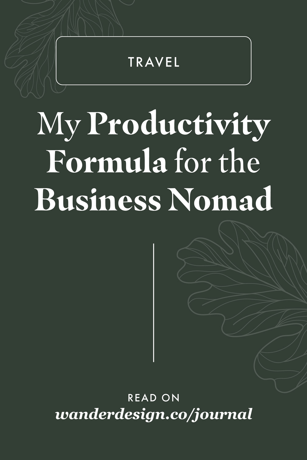 My Productivity Formula for the Business Nomad