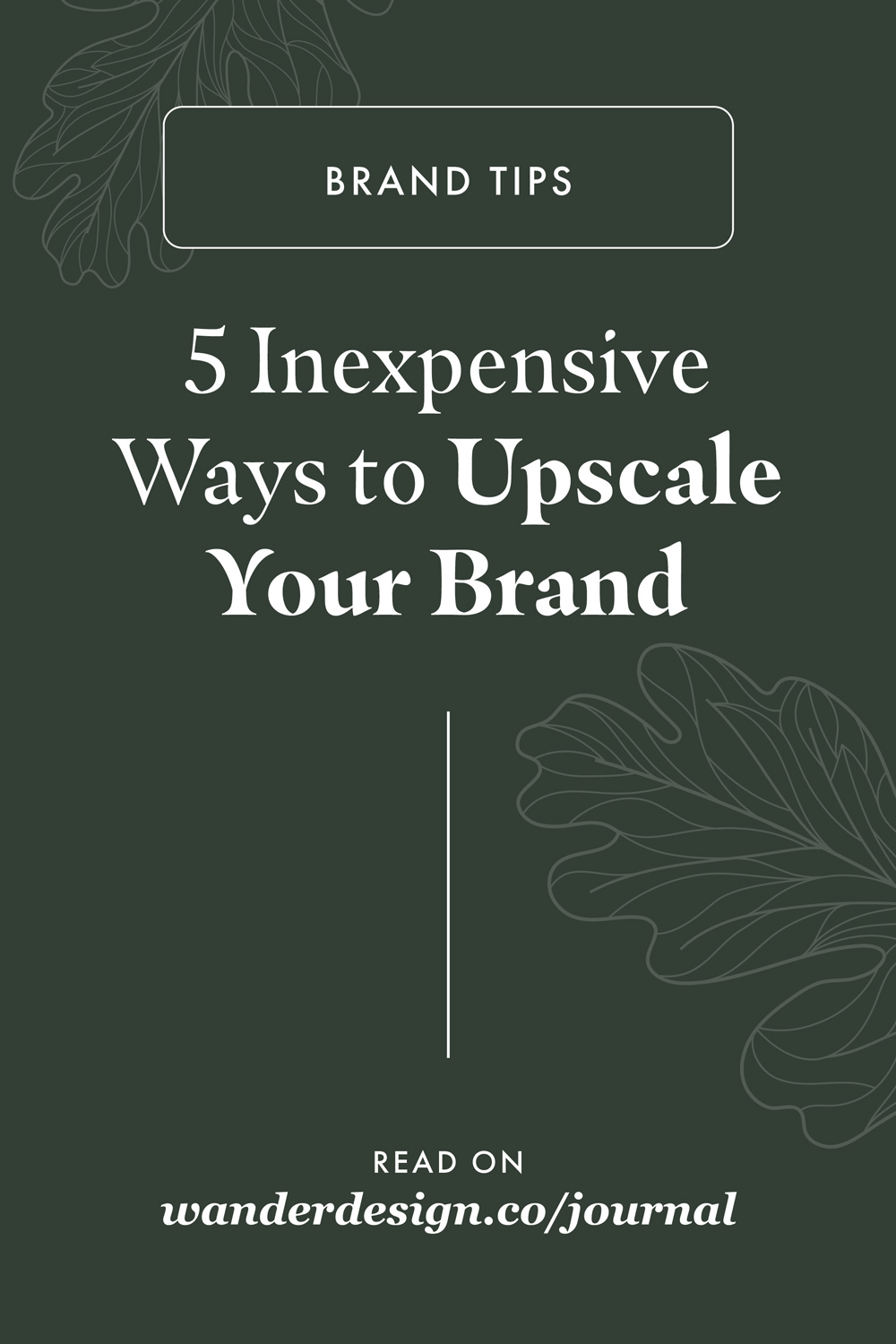 5 Inexpensive Ways to Upscale Your Brand