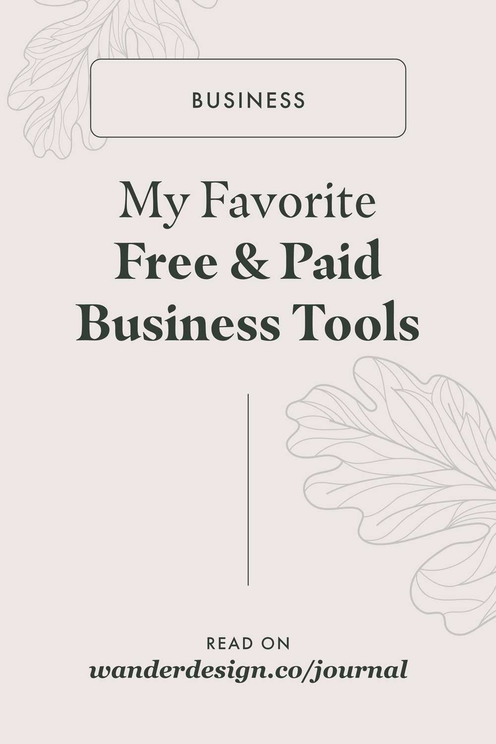 My Favorite Free + Paid Business Tools