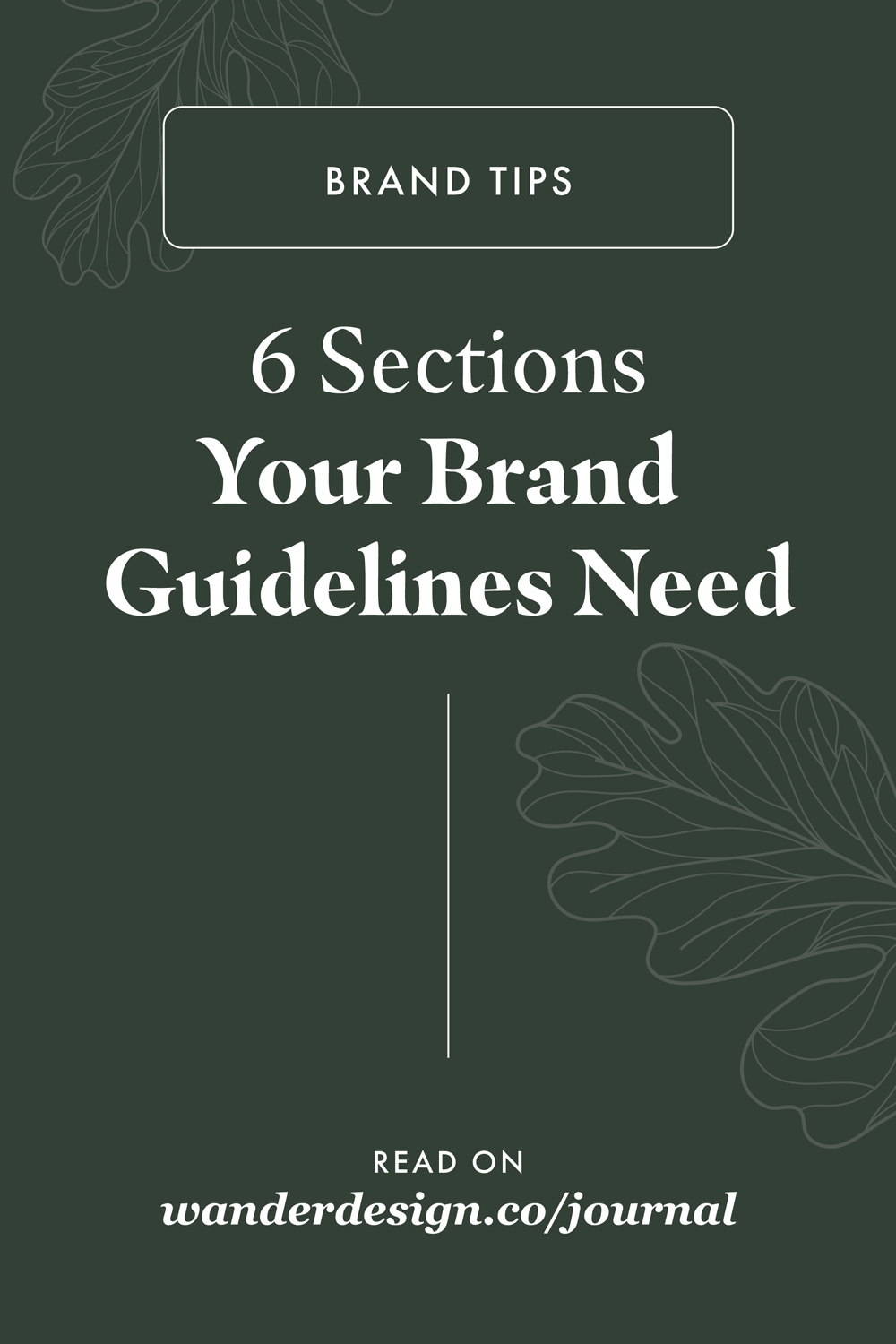 6 Sections Your Brand Guidelines Need