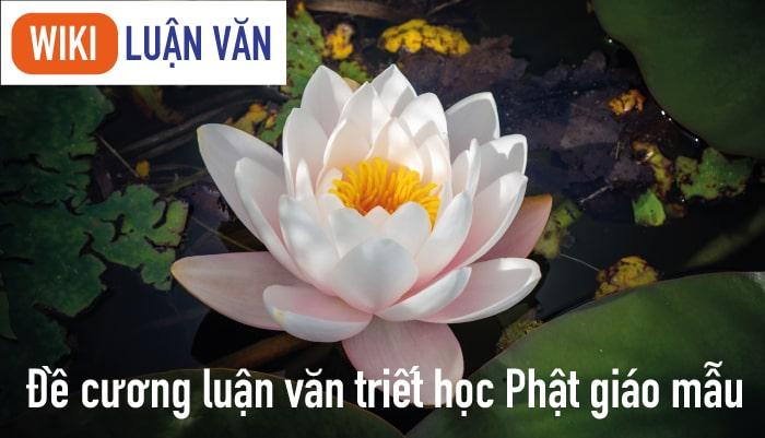 Đề cương luận văn triết học Phật giáo mẫu