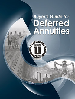 National Association of Insurance Commissioners: Buyer's Guide for Deferred Annuities booklet.