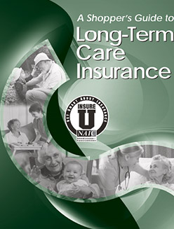 National Association of Insurance Commissioners: A Shopper's Guide to Long-Term Care Insurance booklet.