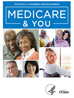 The Official U.S. Government Medicare Handbook: Medicare & You booklet.