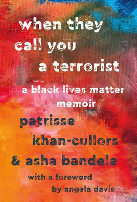 Book cover of When they Call You a Terrorist by Patrisee Cullors