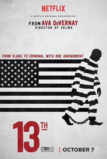 "Cover of Netflix documentary ""13th"", directed by Ava DuVernay"