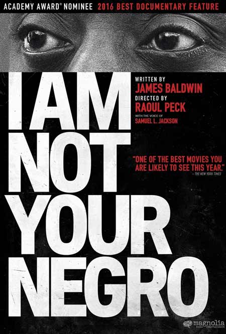 "Cover for the film ""I Am Not Your Negro"" by James Baldwin and Raoul Peck"