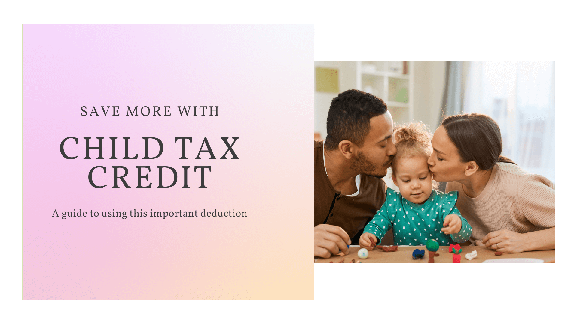 The child tax credit: Reconcile's guide to using this important money-saving deduction.