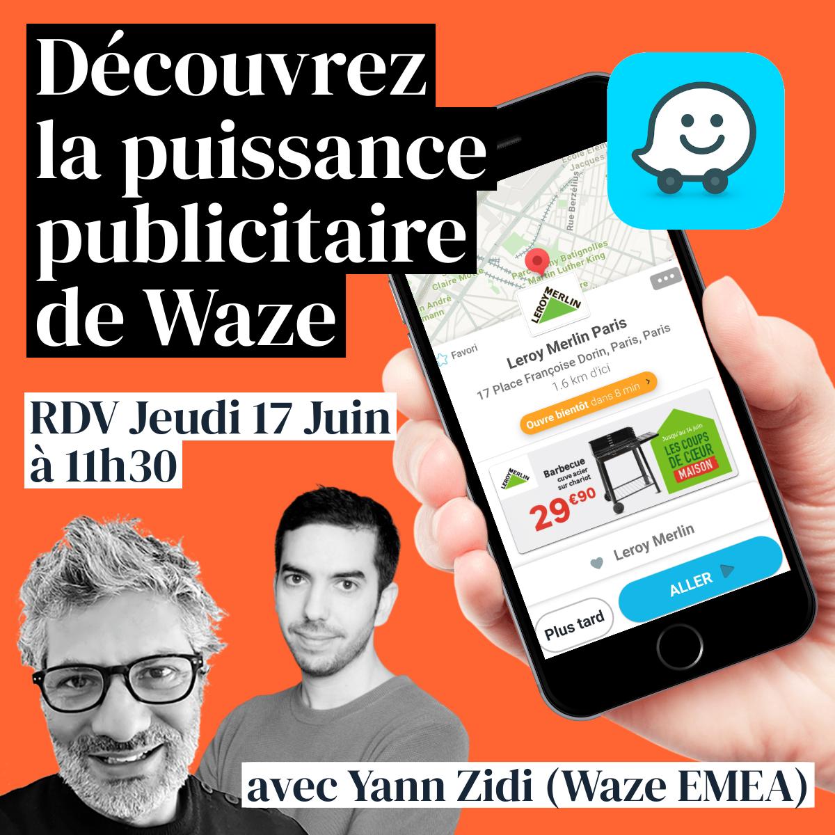 #6 Pourquoi Waze est une machine de guerre en marketing local ?