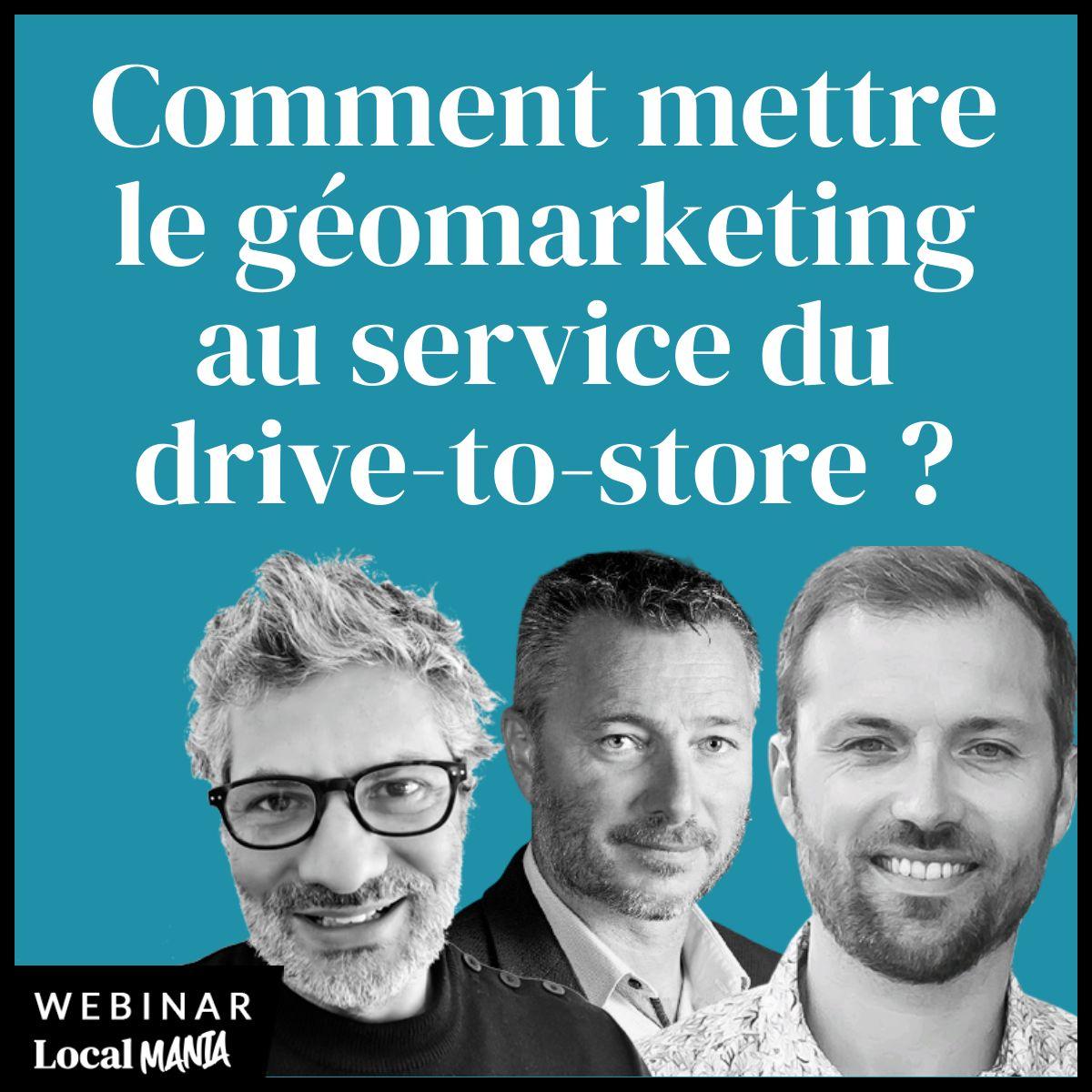 #4 Comment mettre le géomarketing au service du drive-to-store ?