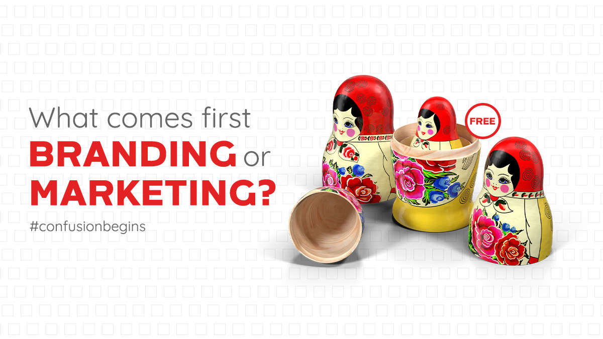 Webinar - What comes first Branding or Marketing?