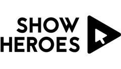 Show Heroes