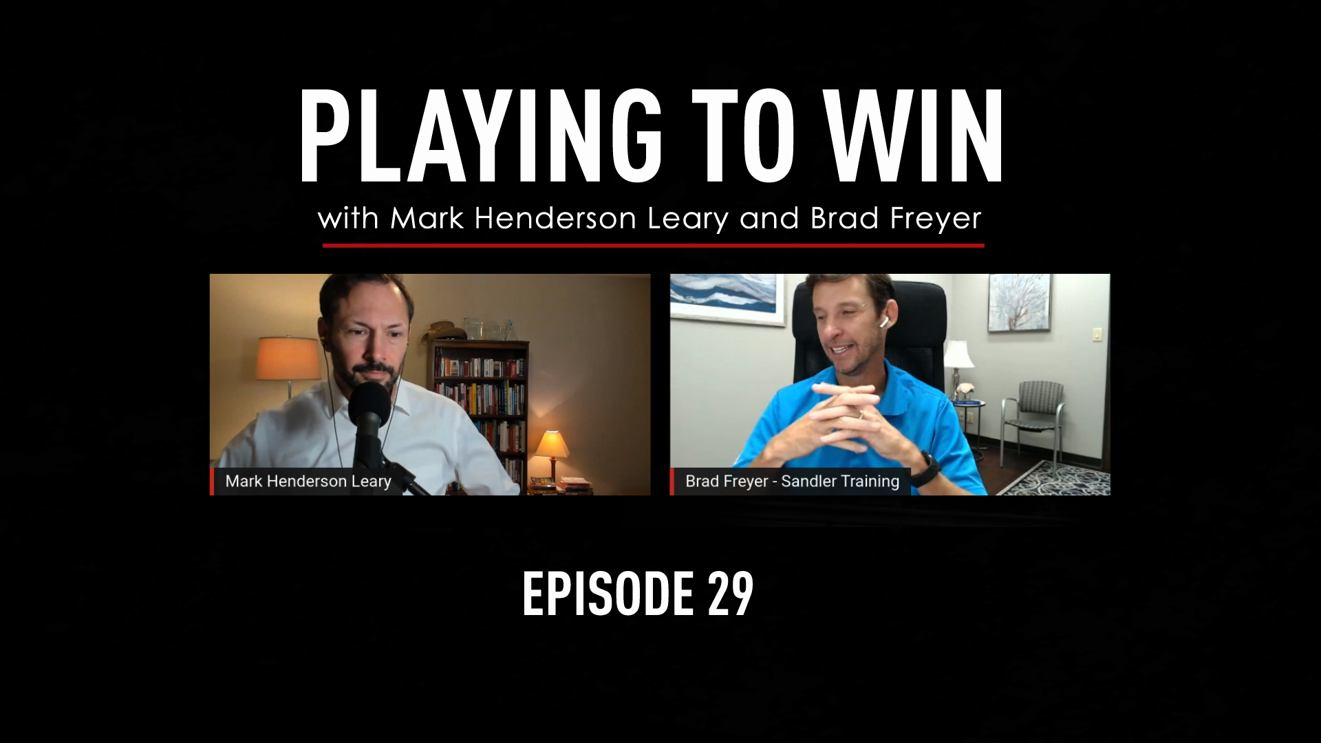 Playing to Win Ep 29