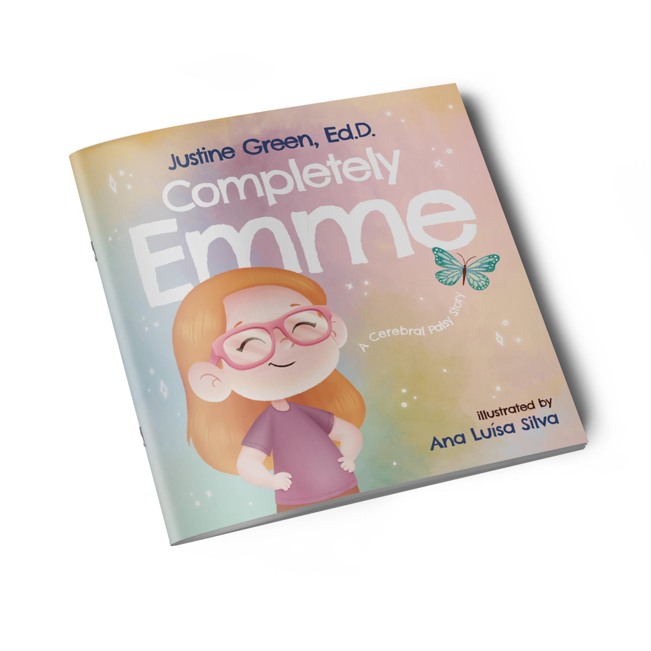 Completely Emme: A Cerebral Palsy Story