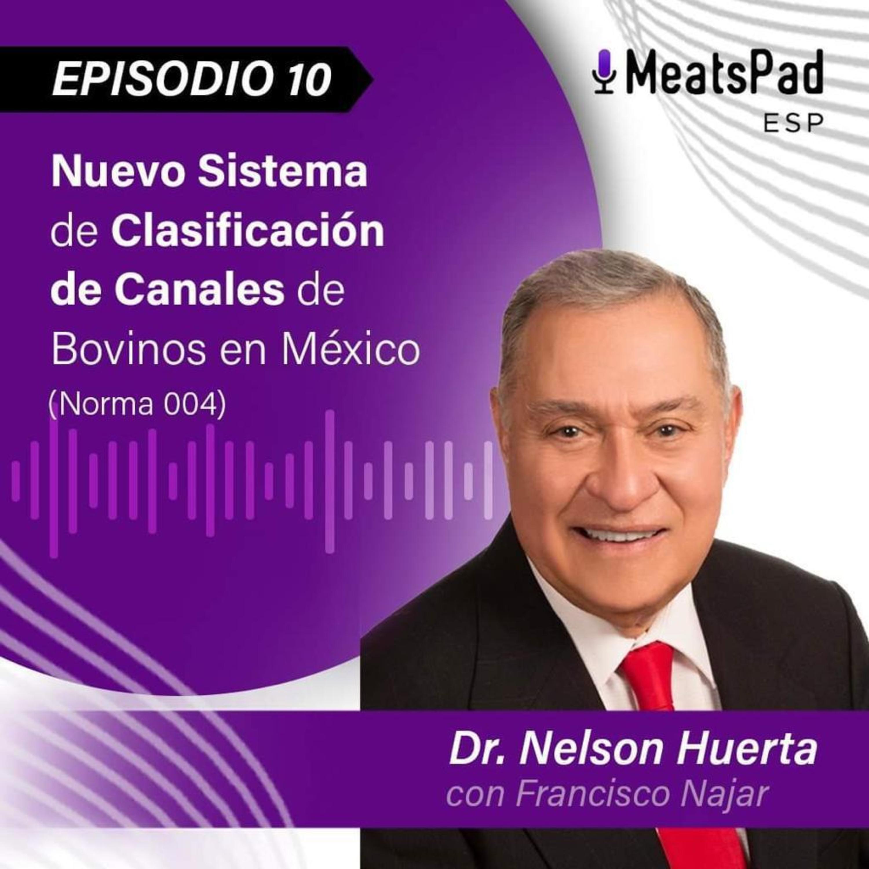 Norma (004) Clasificación de Canales de Bovino en México - Dr. Nelson Huerta