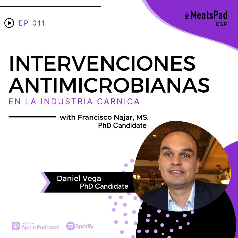 Intervenciones antimicrobianas en la industria cárnica – Daniel Vega, PhD Candidate