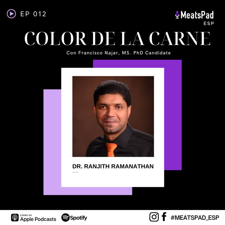 Color de la carne - Dr. Ranjith Ramanathan