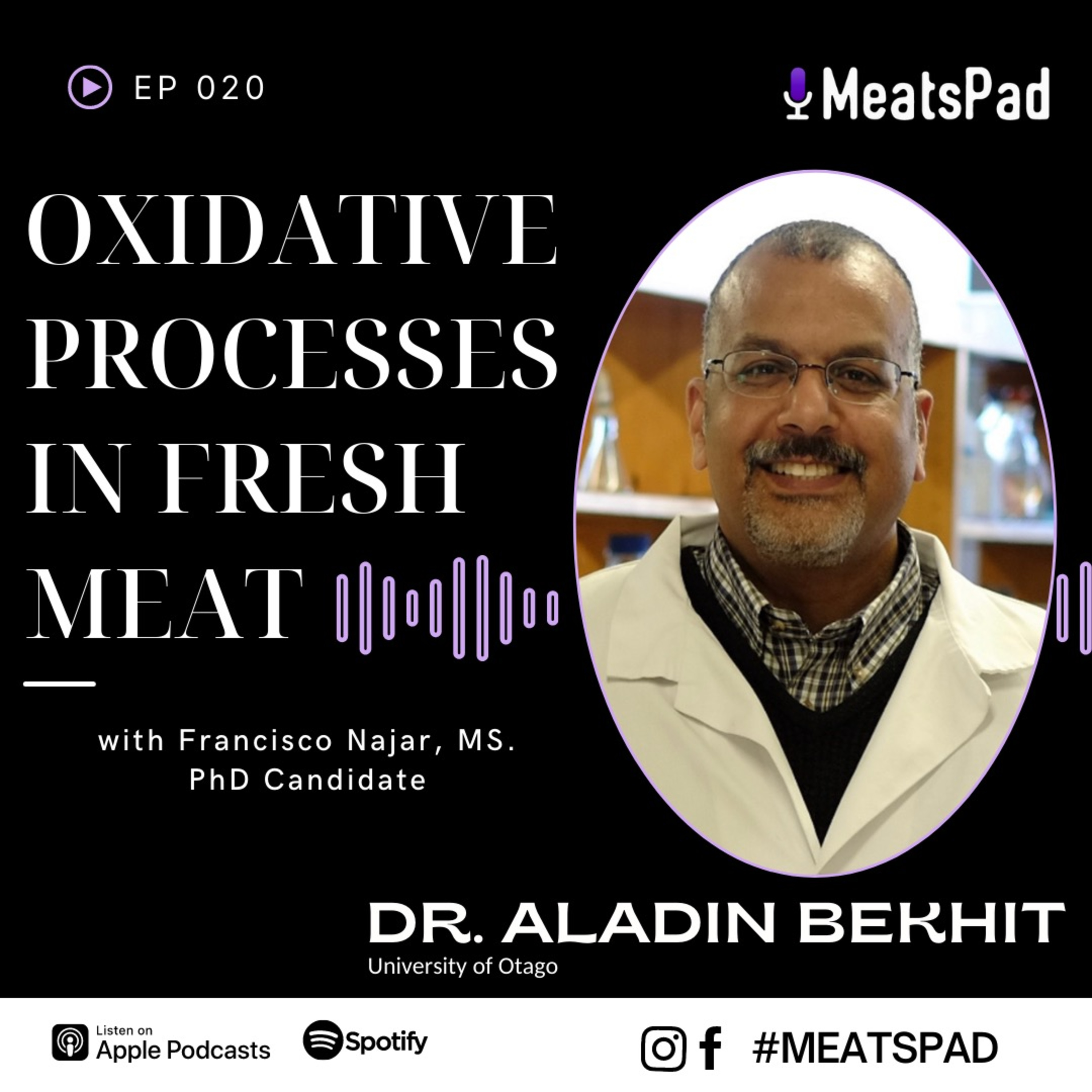 Oxidative Processes in Fresh Meat - Dr. Aladin Bekhit