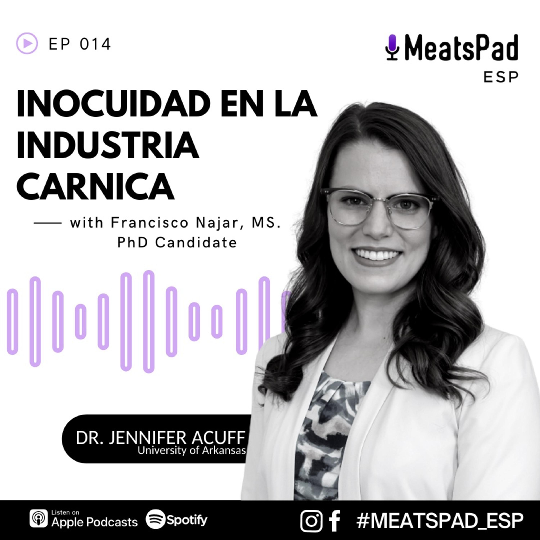 Inocuidad en la industria carnica - Dr. Jennifer Acuff