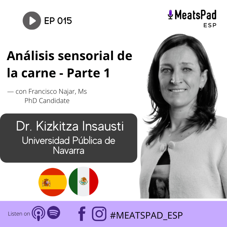 Analísis sensorial de la carne (Parte 1) - Dr. Kizkitza Insausti