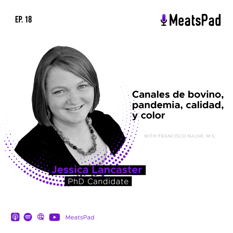 Canales de bovino, pandemia, calidad, y color - Dr. Jessica Lancaster